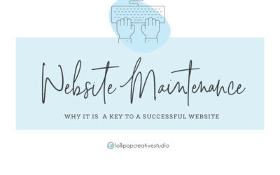 Why Website Maintenance is a Key To a Succesful Website